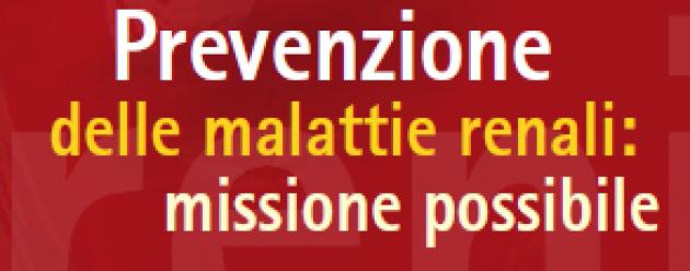 Prevenzione delle malattie renali: missione possibile